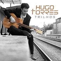 hugo-torres-trilhos-marito-marques