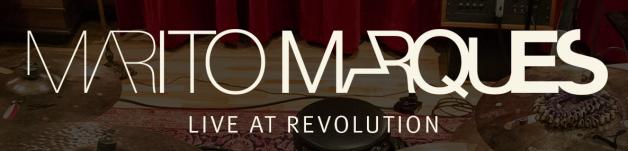 Marito Marques Live at Revolution